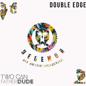 Two Can & Father Dude - Double Edge