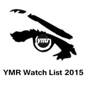 YMR Watch List: 2015