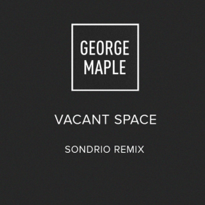 George Maple - Vacant Space (Sondrio Remix)