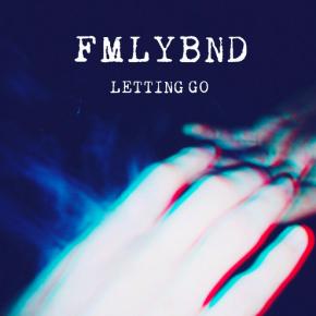 YMR Premiere: FMLYBND - Letting Go