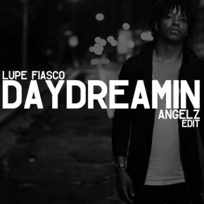 Lupe Fiasco x Jill Scott - Daydreamin (ANGELZ 'g house' Edit)