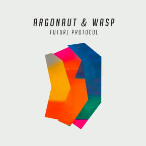 Argonaut & Wasp - Future Protocol EP