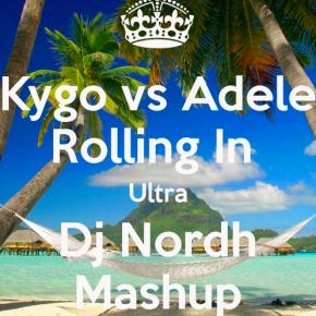 Kygo Vs Adele - Rolling In Ultra (Nordh Mashup)