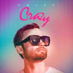 Thief - Crazy
