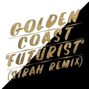 Golden Coast Ft Sirah - Futurist (Sirah Remix)