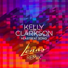 Kelly Clarkson - Heartbeat Song (Lenno Remix)