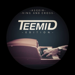 Asgeir - King & Cross (TEEMID Edition)