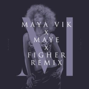 Maya Vik - Fighter (Maye Remix)