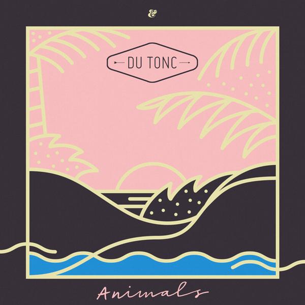 Du Tonc - Animals 600