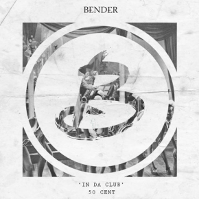 50 Cent - In Da Club (Bender Remix)
