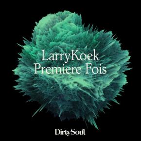 Larrykoek - Premiere Fois (Edit)
