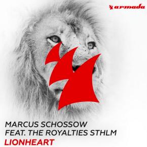 Marcus Schossow - Lionheart Ft. The Royalties STHLM