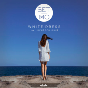 Set Mo - White Dress (ft. Deutsch Duke)