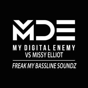 My Digital Enemy Vs Missy Elliot - Freak My Bassline Soundz