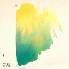 Attom - Cruise