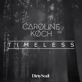 Caroline Koch - Timeless (Tchami Remix)
