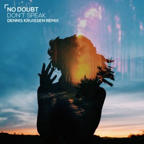 No Doubt - Don't Speak (Dennis Kruissen Remix)