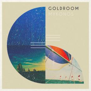 Goldroom - Mykonos (Fleet Foxes Cover)