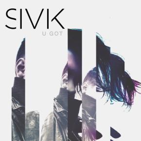 SIVIK - U Got