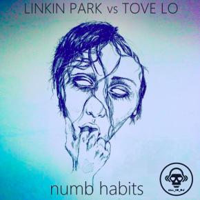 Linkin Park vs Tove Lo - Numb Habits