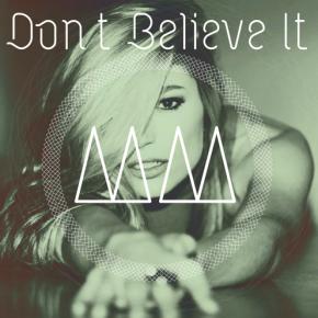 Molly Moore - Don't Believe It