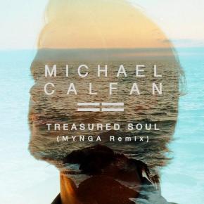 Michael Calfan - Treasured Soul (MYNGA Remix)