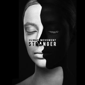 Human Movement - Stranger