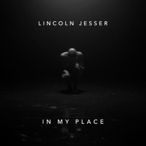 Lincoln Jesser - In My Place
