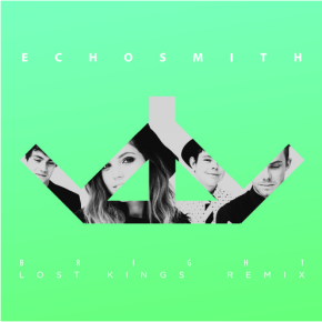 Echosmith - Bright (Lost Kings Remix)