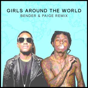 Lloyd & Lil Wayne - Girls Around The World (Bender & Paige Remix)