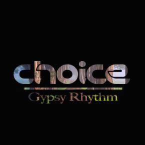 Choice - Gypsy Rhythms