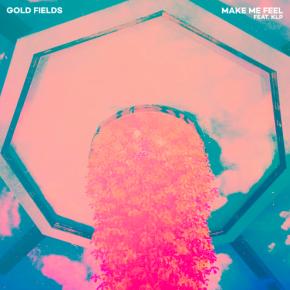 Gold Fields - Make Me Feel (feat. KLP)
