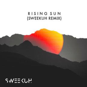 Corey Andrew & TJK - Rising Sun (Sweekuh Remix)