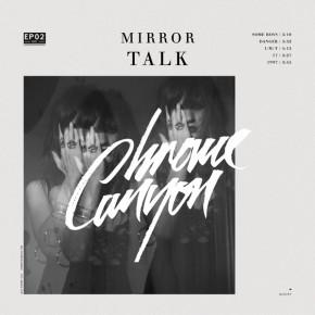 Mirror Talk - 1997 (Chrome Canyon Remix)