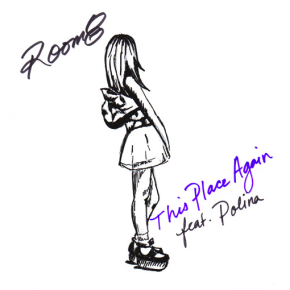 ROOM8 - This Place Again (feat. Polina)