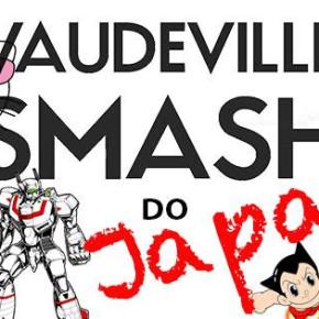 Vaudeville Smash Sign To Tokyo Label