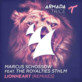 Marcus Schossow ft The Royalties STHLM - Lionheart (Jenaux Remix)