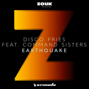 Disco Fries ft. Command Sisters - Earthquake