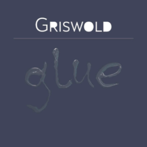 Griswold - Glue EP