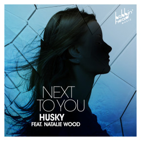 Husky - Next To You (ft. Natalie Wood)
