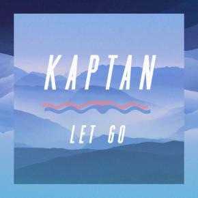 KAPTAN - Let Go