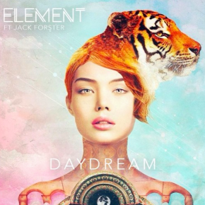 Element - Daydream (ft. Jack Forster)