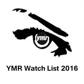 YMR Watch List: 2016