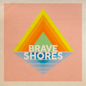 Brave Shores - More Like You