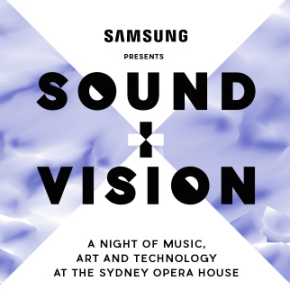 Samsung Sound + Vision At The Sydney Opera House DOUBLE PASS GIVEAWAY