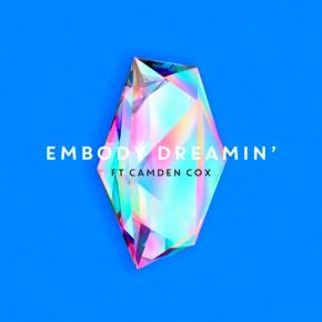Embody - Dreamin' (JackLNDN Remix)