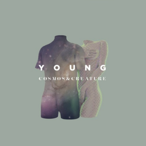 Cosmos & Creature - Young