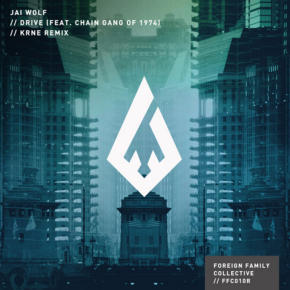 Jai Wolf - Drive ft. The Chain Gang of 1974 (KRNE Remix)