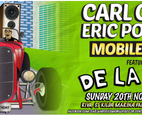 Carl Cox & Eric Powell's Mobile Disco: Feat De La Soul and Alison Limerick