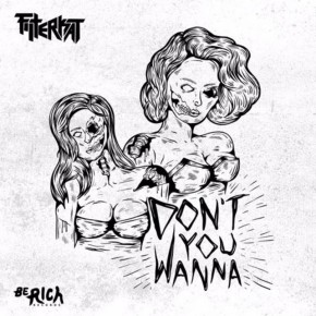 Filterkat - Don't You Wanna